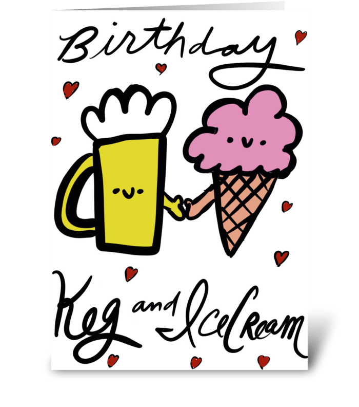 Birthday Keg and Ice Cream greeting card
