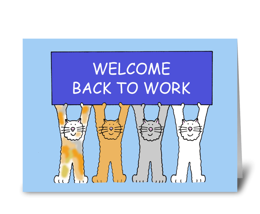 Welcome Back to Work greeting card