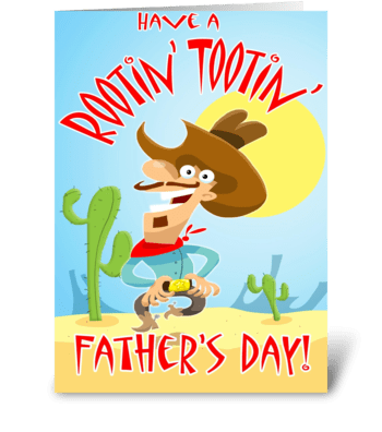 Rootin' Tootin' Father's Day Card greeting card