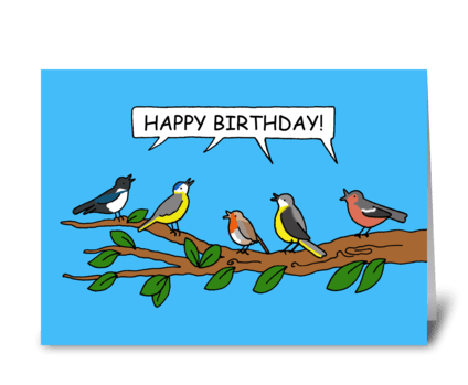 Happy Birthday to Birdwatcher. greeting card