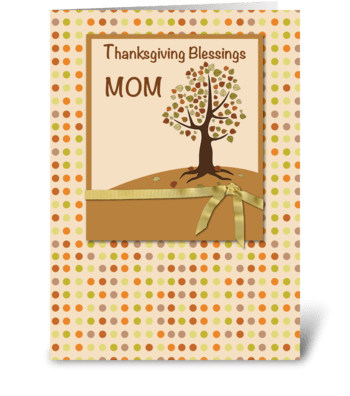 MOM, Thanksgiving Blessings, Polka Dots greeting card