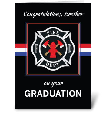 Brother Fire Dept. Academy Graduation greeting card