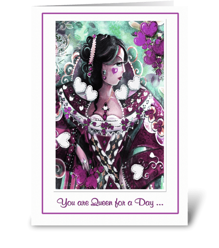 Queen for a Day.. Mother's Day Greeting greeting card
