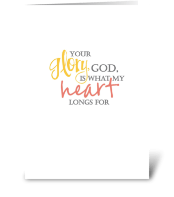 Your Glory God greeting card