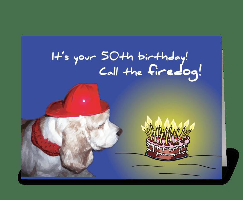 50th Birthday Fire Dog greeting card