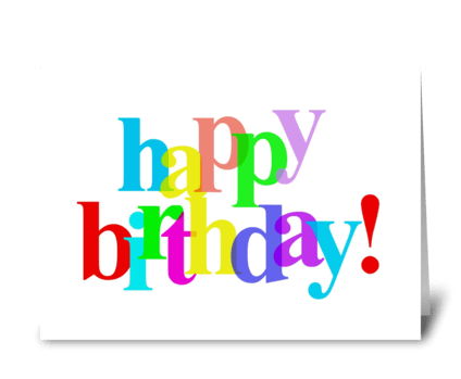 Happy Birthday In Colorful Letters greeting card