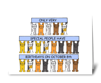 October 8th Birthdays with cats. greeting card