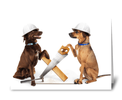 Dogs Hard at Work Building greeting card