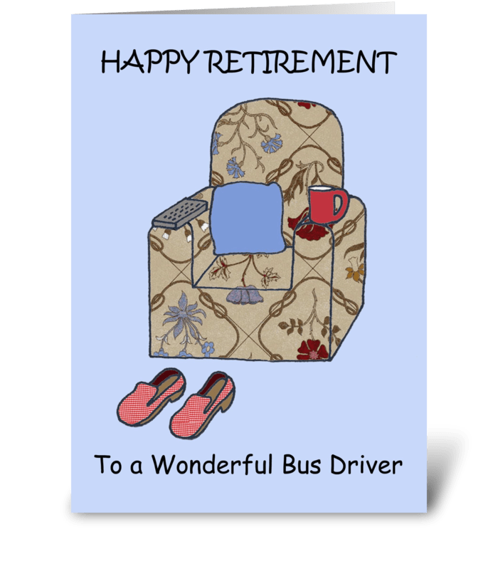 Retirement Bus Driver greeting card