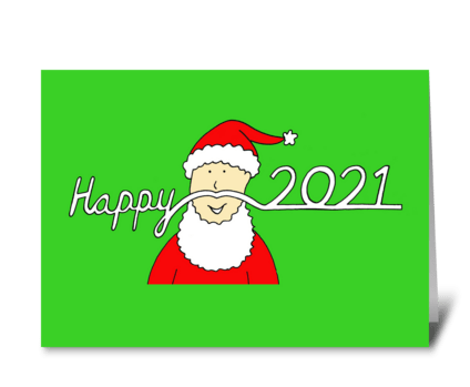 Happy New Year 2021 Santa's Moustache greeting card