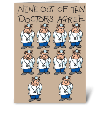 Nine Out of Ten Doctors greeting card