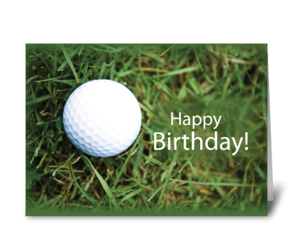 Happy Birthday Golf Ball in Grass greeting card