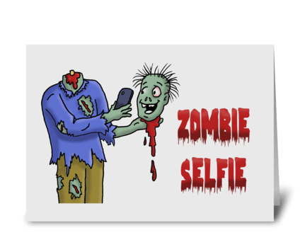 Zombie Selfie greeting card