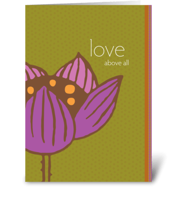 love above all greeting card