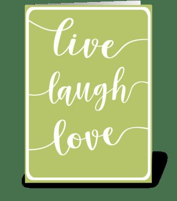 Live-Laugh_Love greeting card