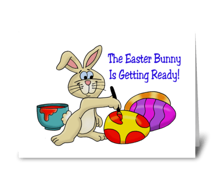 The Easter Bunny Is On His Way greeting card