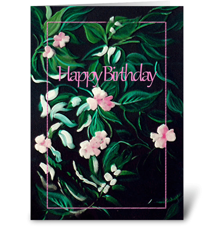 Painted Pink Flowers, Happy Birthday greeting card