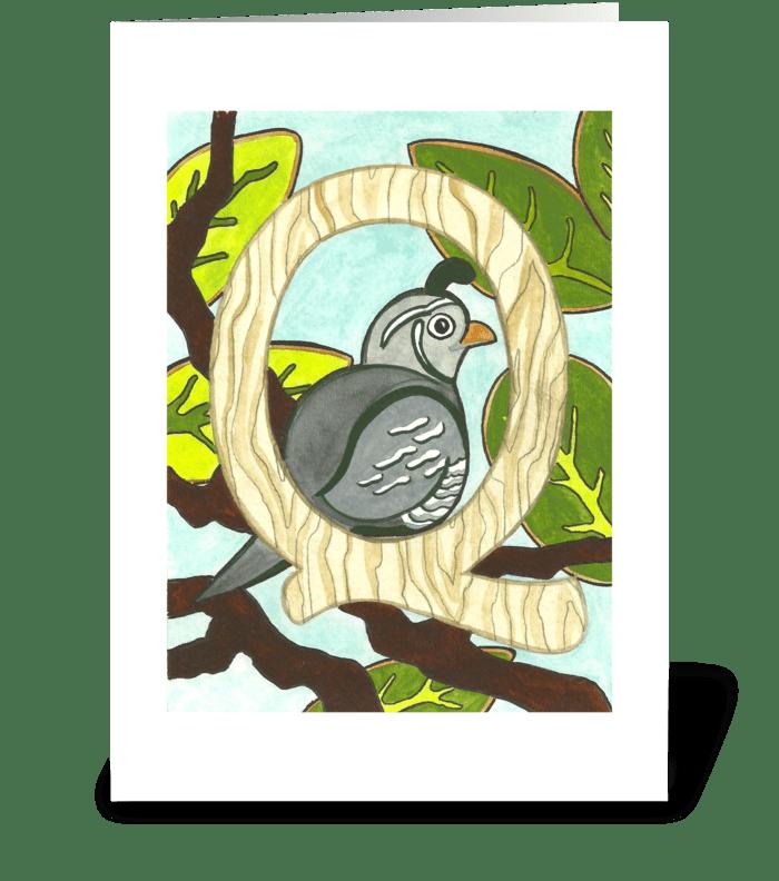 Q for Quail greeting card