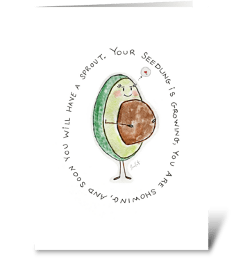 Soon You Will Have A Sprout greeting card