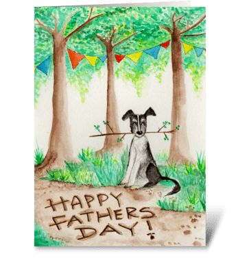 Happy Fathers Day -from the dog greeting card