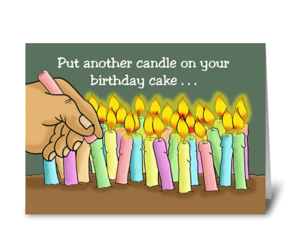 Put Another Candle On Your Cake greeting card