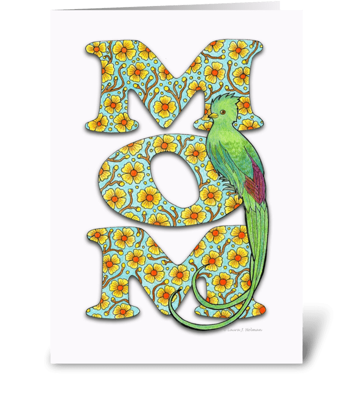 "Mother's Day ""MOM"" with Quetzal Bird greeting card"