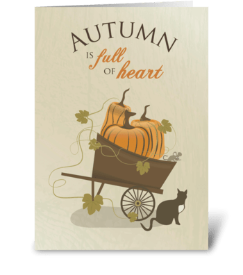 Autumn is Full of Heart - Happy Thanksgi greeting card