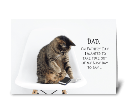 Father's Day Cat on Phone From Daughter greeting card