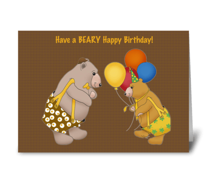 Beary Happy Birthday. greeting card