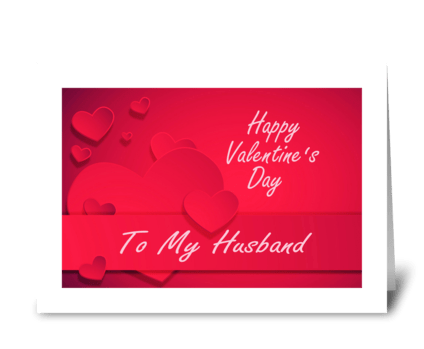 Valentine Card For Husband greeting card