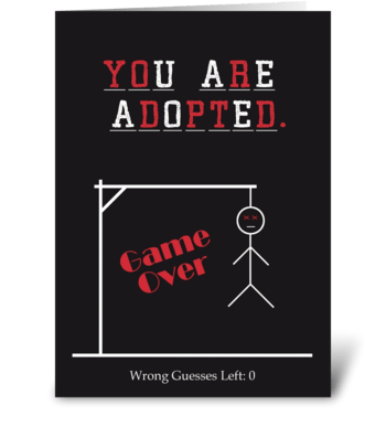 You are adopted greeting card