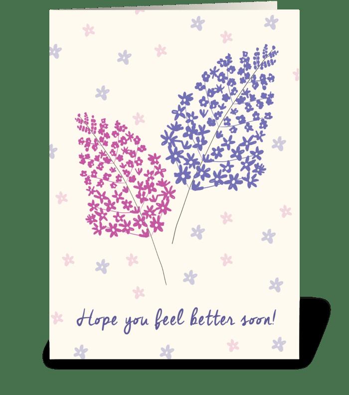 Hope you feel better soon! greeting card