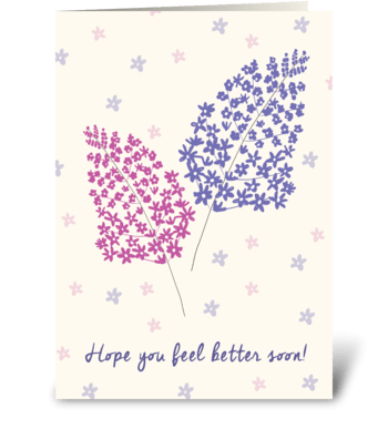 Hope you feel better soon! greeting card