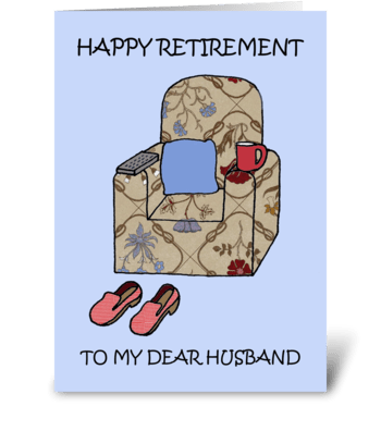 Happy Retirement To Husband. greeting card