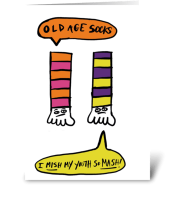 Old Age Socks greeting card