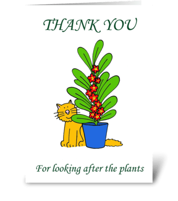 Thanks for looking after the plants. greeting card