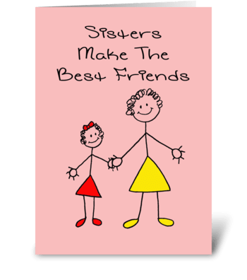 Sister's Day Card - Sisters Make The Be greeting card