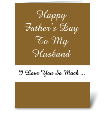 To My Husband On Father's Day greeting card