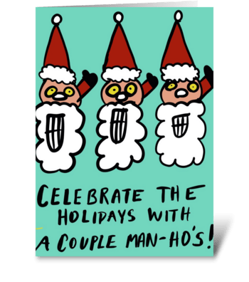 Celebrate The Holidays With Man-Ho's! greeting card