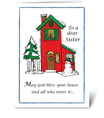 Sister God Bless House Christmas greeting card