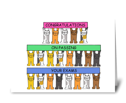 Congratulations on passing your exams. greeting card