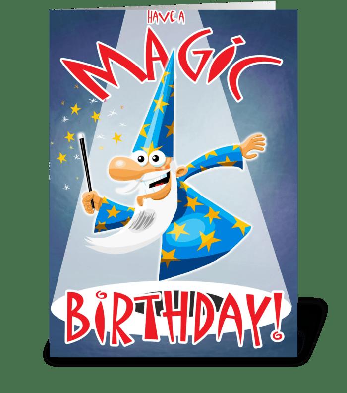 Have a MAGIC Birthday greeting card